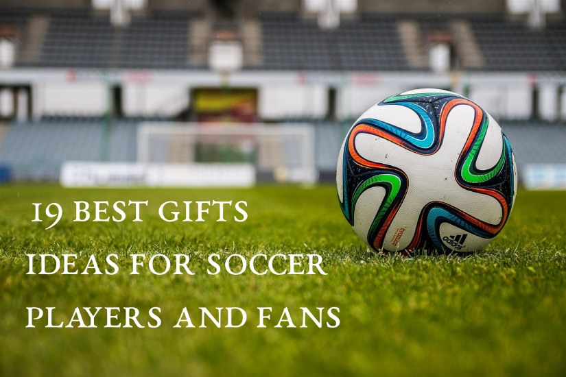 GIFTS FOR SOCCER FANS